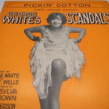 1928 Sheet Music Pickin' Cotton George White's Scandals, DeSilva, Brown and Henderson