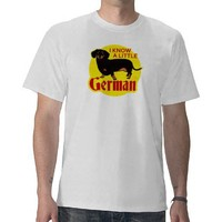 I Know A Little German Tee Shirts from Zazzle.com