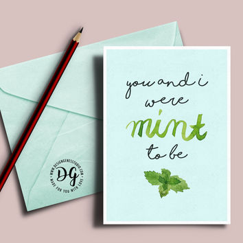 "Cute valentine's card - we were ""mint"" to be"