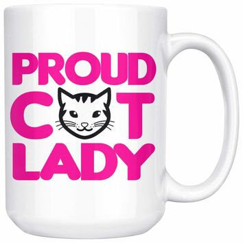 Proud Cat Lady 15oz White Coffee Mugs