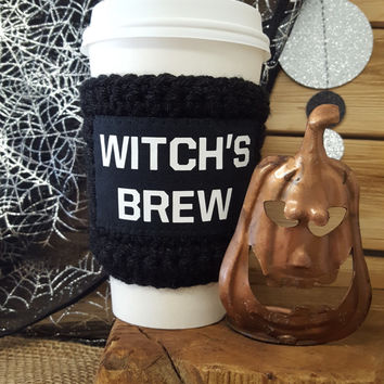 HALLOWEEN, Halloween cup cozy, witch's brew, coffee cozy, coffee sleeve, funny coffee gift