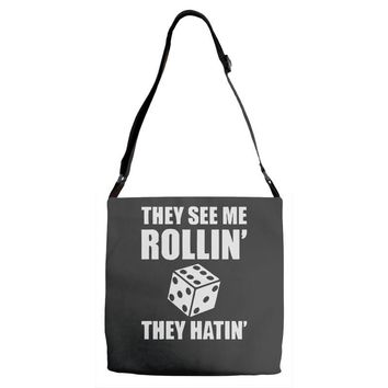 they see me rollin they hatin Adjustable Strap Totes