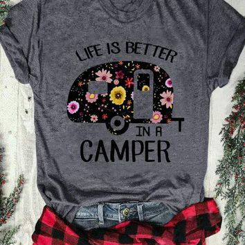 Life Is Better In A Camper, Floral. T-Shirt