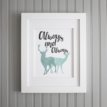 Harry Potter Quote, After All this Time, Always and Always, Harry Potter Inspiration and Wall Art, Motivation Art Print, Home Decor