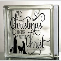 Christmas begins with Christ Glass Block Decal Tile Mirrors DIY Decal for Christmas Glass Blocks Christmas begins with Christ