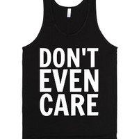 Don't Even Care-Unisex Black Tank