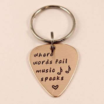 """Where words fail, music speaks"" Hand stamped Guitar Pick Keychain - READY TO SHIP"