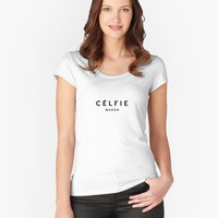 'Celfie queen' Women's Fitted Scoop T-Shirt by printapix