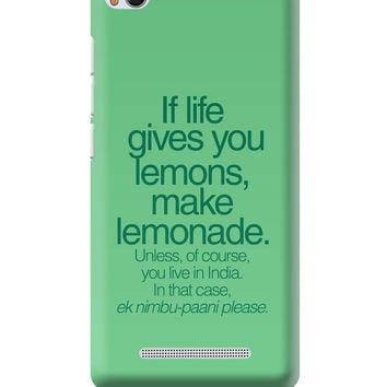 When Life Gives You Lemons Funny Quote Xiaomi Mi 4i Cover