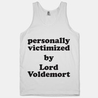 Personally Victimized By Lord Voldemort | HUMAN