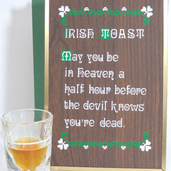 Irish Toast Plaque Celtic Proverb Wall Sign by ToucheVintage