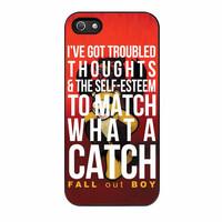 Fall Out Boy Watch A Catch Quote iPhone 5s Case