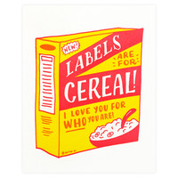 Labels Are For Cereal Greeting Card