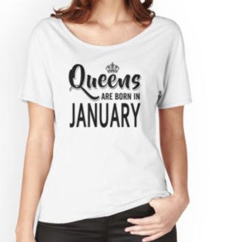 'Queens Are Born In January' T-Shirt by teesblack91