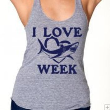 I LOVE SHARK WEEK Racerback WOMENS Tank 18.00