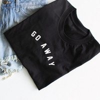 Go away black woman shirt cotton fashion funny tshirts tops tee plus size summer rock n roll rock-style-clothing tee shirt femme