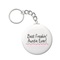 Best Freakin Auntie Every Keychains from Zazzle.com