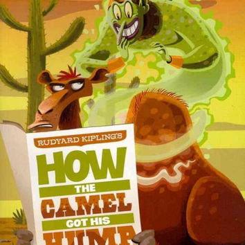 Rudyard Kipling's How the Camel Got His Hump: The Graphic Novel (Graphic Spin)