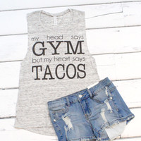 Gym vs. Tacos Tank {H. Grey}