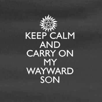 SUPERNATURAL SAM AND DEAN WINCHESTER keep calm and carry on wayward son Tee T-shirt