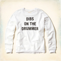 Dibs On The Drummer Graphic Sweatshirt