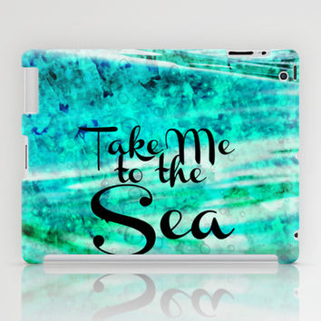 TAKE ME TO THE SEA - Typography Teal Turquoise Blue Green Underwater Adventure Ocean Waves Bubbles iPad Case by EbiEmporium