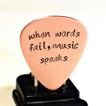 When Words Fail Music Speaks copper guitar pick - GP500-1
