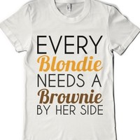Every Blondie Needs A Brownie By Her Side-Female White T-Shirt