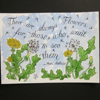 Dandelion - Art Henri Matisse Quote