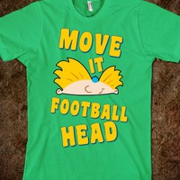 MOVE IT FOOTBALL HEAD!