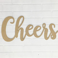 Cheers Word Sign - Unfinished MDF - Wedding Decor - Wall Sayings - Bar Signs - Party Decor - Cursive Cheers - Calligraphy Wedding - Bridal