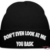 DONT EVEN LOOK AT ME BASIC beanie knit hat