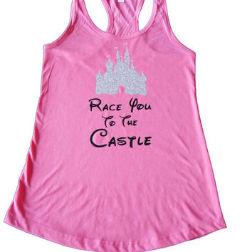 Disney Castle Shirt, Run Disney Shirt, Princess Running Shirt, Princess Costume, Fairy Tale Shirt, Race you to the Castle Shirt