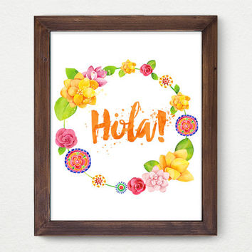 Hola, Digital Print, Wall Decor, Spanish, Watercolor, Typography, Vintage, Calligraphy, Motivation, Poster Art, Flowers, Inspiration, Flora