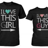 Cute His and Hers Matching Couple T-Shirts - I Love This Guy and Girl