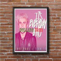 Jake Paul its Everyday Bro Photo Poster