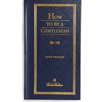 PRODUCT - Brooks Brothers - How to be a Gentleman by John Bridges Hardcover Book - 197389 | MR PORTER