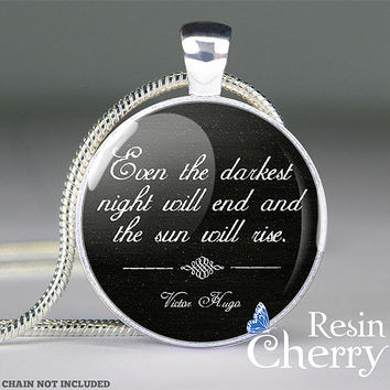 Victor Hugo quote resin pendantquote jewelryquote by resincherry