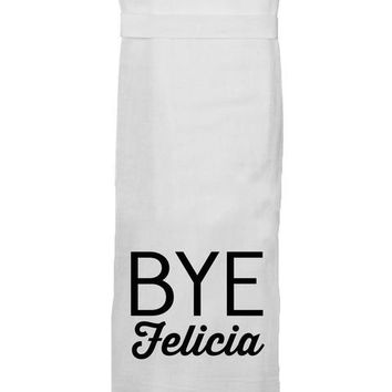 Bye Felicia Kitchen Towel by Twisted Wares