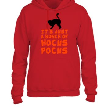 Its Just A Bunch Of Hocus Pocus - UNISEX HOODIE