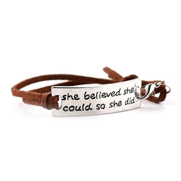 """""""She Believed She Could"""" Hand Stamped Leather Bracelet"""