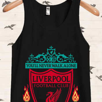 You'll Never Walk Alone Liverpool for Tanktop, Tanktop Men, Tanktop Women, Tanktop Girl, Men Tanktop, Girl Tanktop.