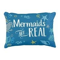 Mermaids are Real Pillow Accent Pillow