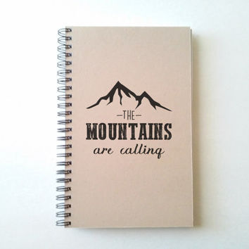 The Mountains are calling, 5X8 Journal, spiral notebook, diary, sketchbook, brown kraft, white, handmade travel journal, adventure, vacation