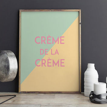 PRINTABLE Art,Crème De La Crème,Spanish Quote,Pink Color,Modern Wall Art,Girls Room Decor,Girls Bedroom Decor,Home Decor,Typography Print