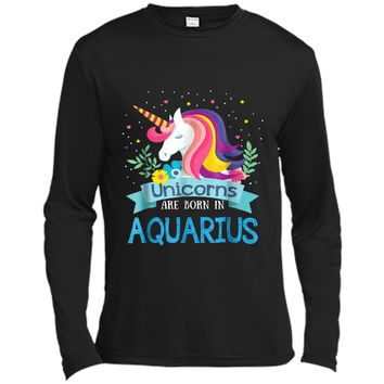 Unicorns are born in Aquarius Birthday Rainbow Gift Long Sleeve Moisture Absorbing Shirt