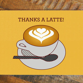 "Thank you card ""Thanks a Latte!"" - thank you note, coffee pun card, cute thanks card, all occasion card, birthday or holiday thank you card"