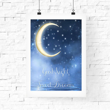 Moon, Good Night and Sweet Dream - Printable Wall Art 8x10 - Instant Download - Digital Art Print - Home Wall Decor - Kid's Room Wall Decor