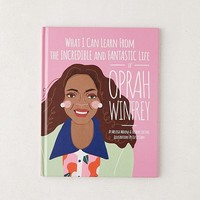 What I Can Learn from the Incredible and Fantastic Life of Oprah Winfrey By Melissa Medina & Fredrik Colting | Urban Outfitters