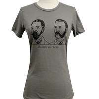 Beard T-Shirt - BEARDS are SEXY Ladies Shirt - (Available in S, M, L, XL)